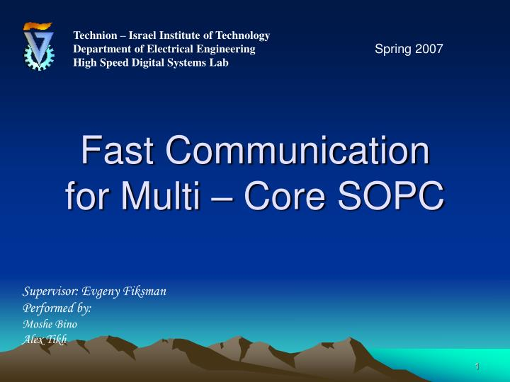fast communication for multi core sopc