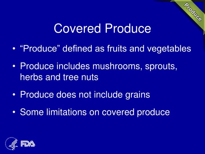 Covered Produce