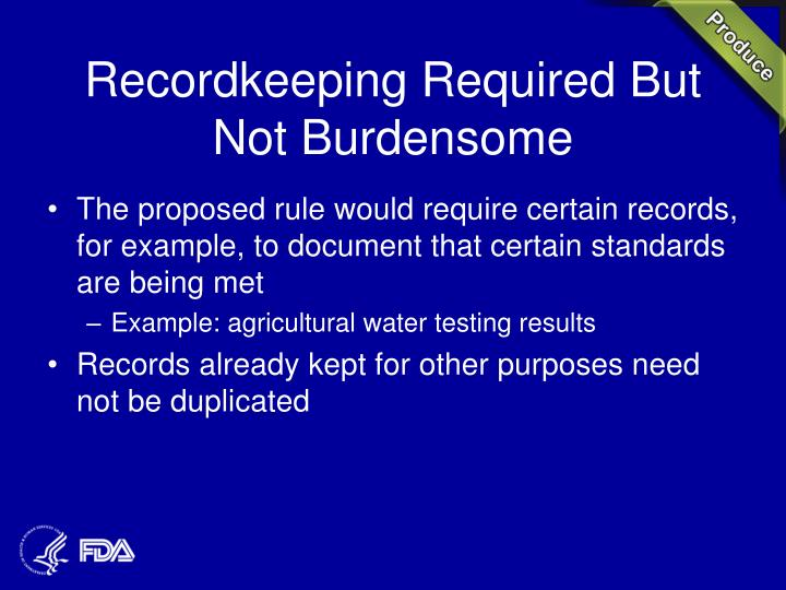 Recordkeeping Required But Not Burdensome