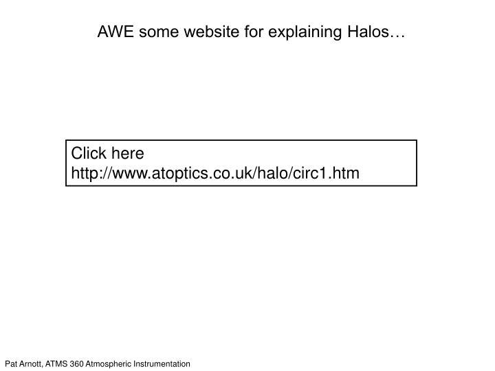 AWE some website for explaining Halos…