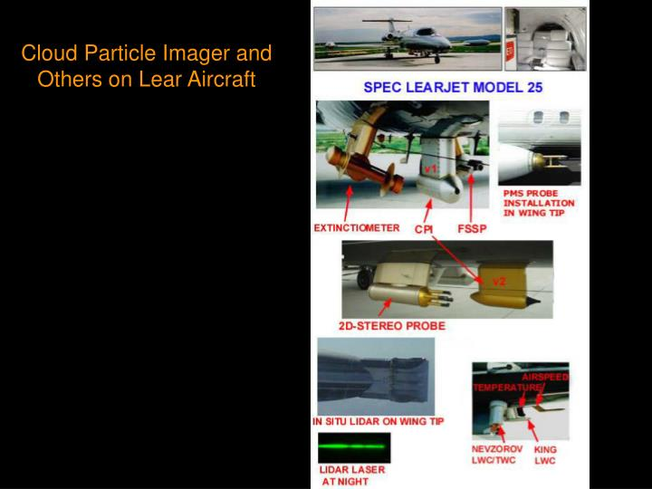 Cloud Particle Imager and Others on Lear Aircraft