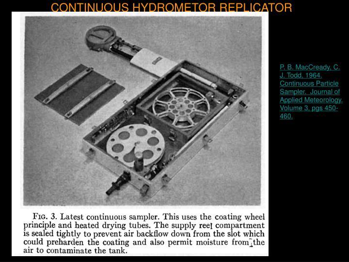 CONTINUOUS HYDROMETOR REPLICATOR