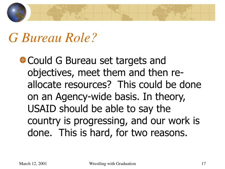 G Bureau Role?