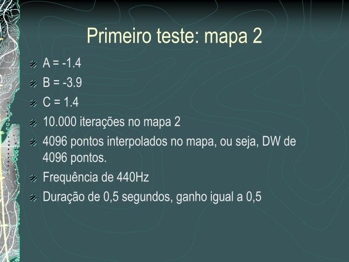 Primeiro teste: mapa 2