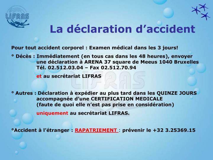 La déclaration d'accident