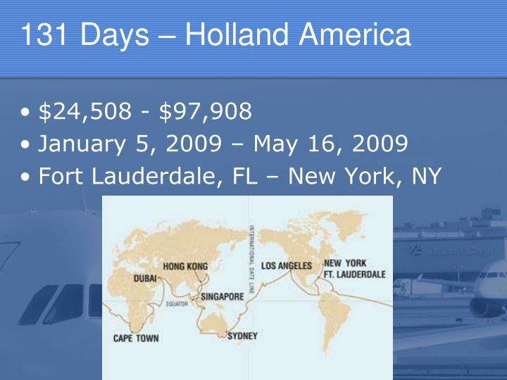 131 Days – Holland America