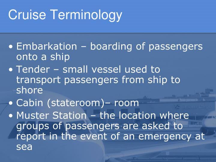 Cruise Terminology