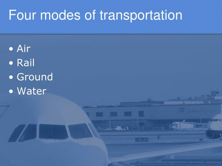 Four modes of transportation