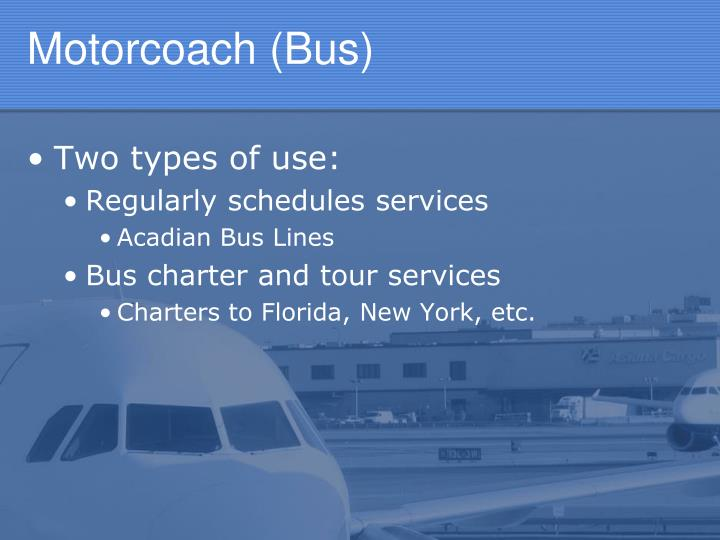 Motorcoach (Bus)