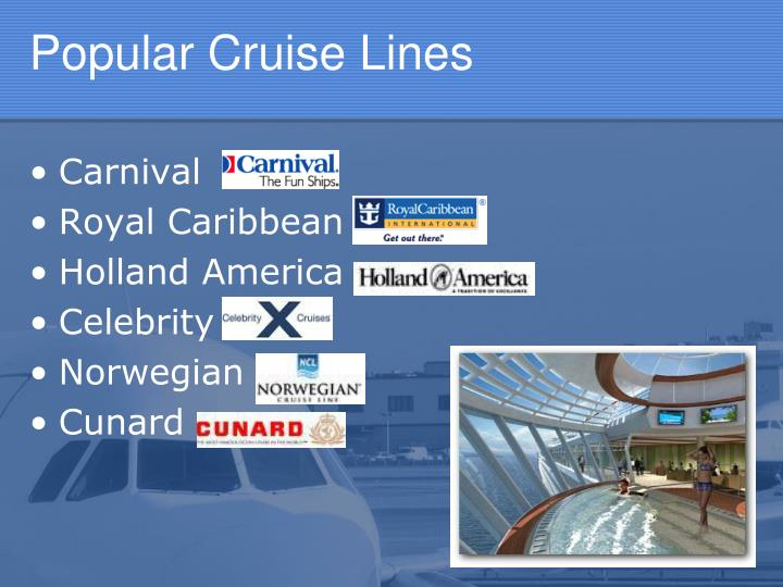 Popular Cruise Lines