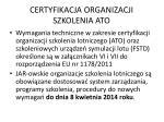 certyfikacja organizacji szkolenia ato1