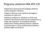 programy szkolenia ora ato 125