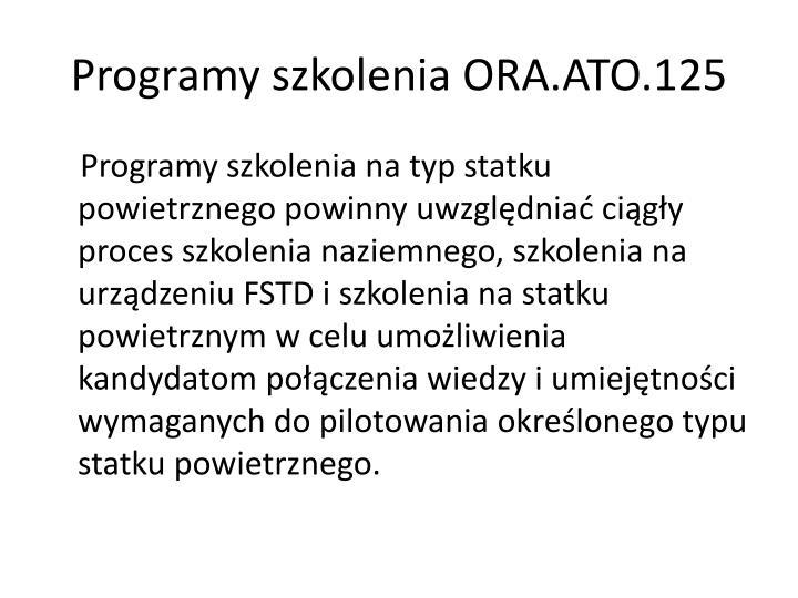 Programy szkolenia ORA.ATO.125
