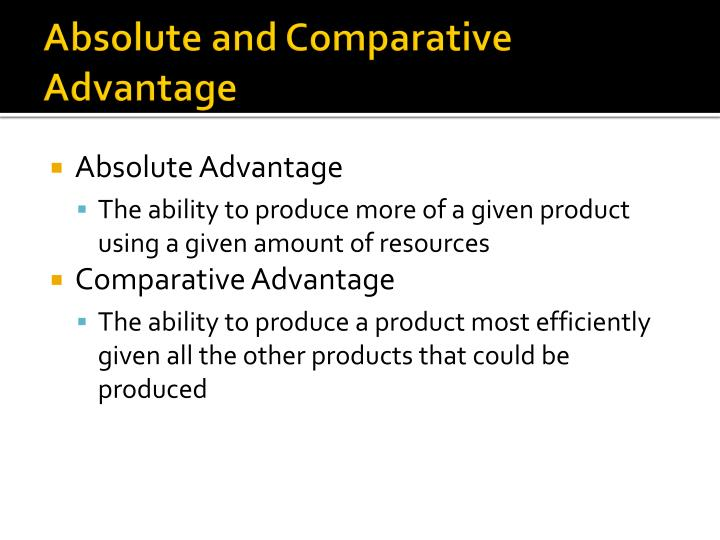 Absolute and comparative advantage1