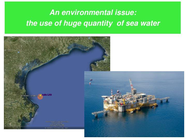 An environmental issue: