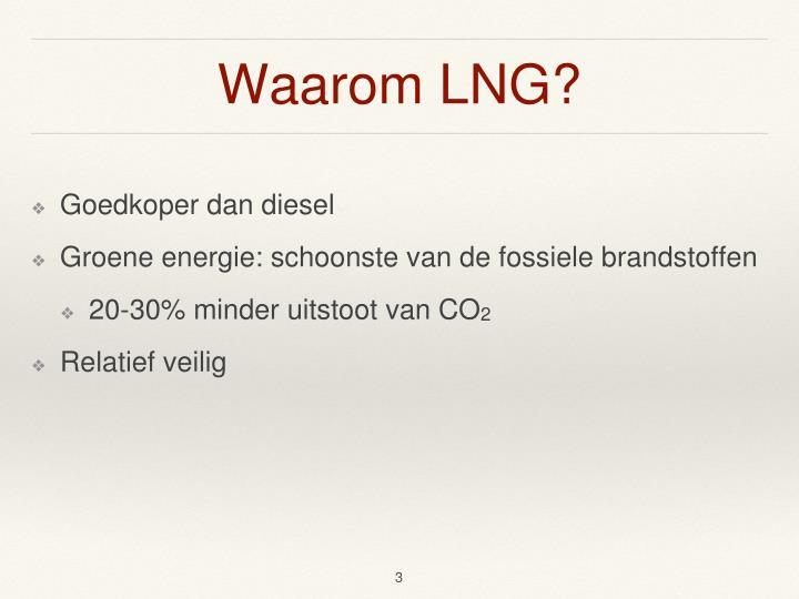 Waarom LNG?