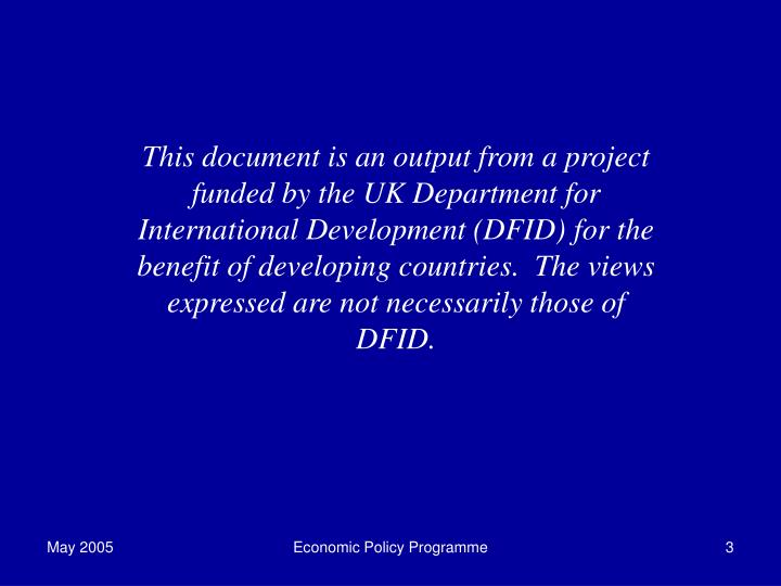 This document is an output from a project funded by the UK Department for International Development (DFID) for the benefit of developing countries.  The views expressed are not necessarily those of DFID.