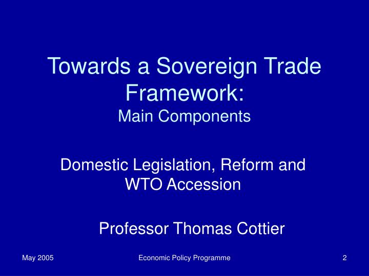 Towards a sovereign trade framework main components