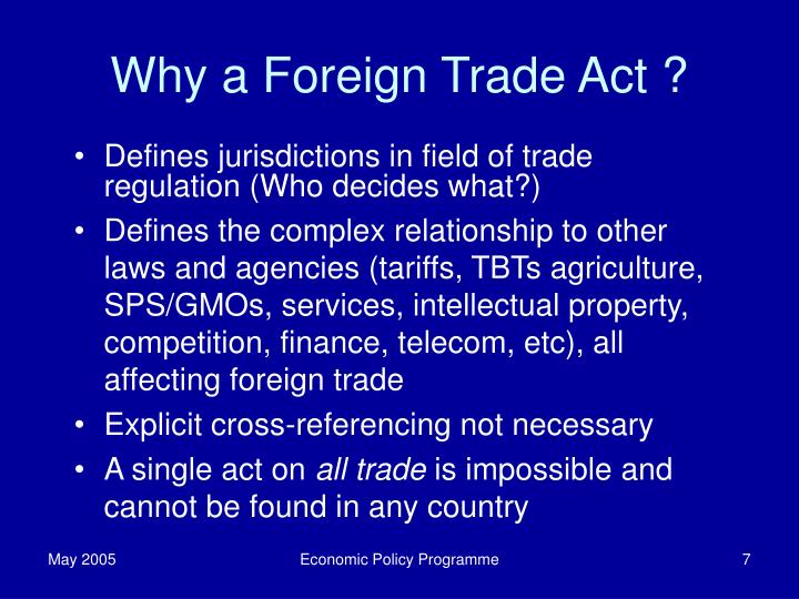 Why a Foreign Trade Act ?