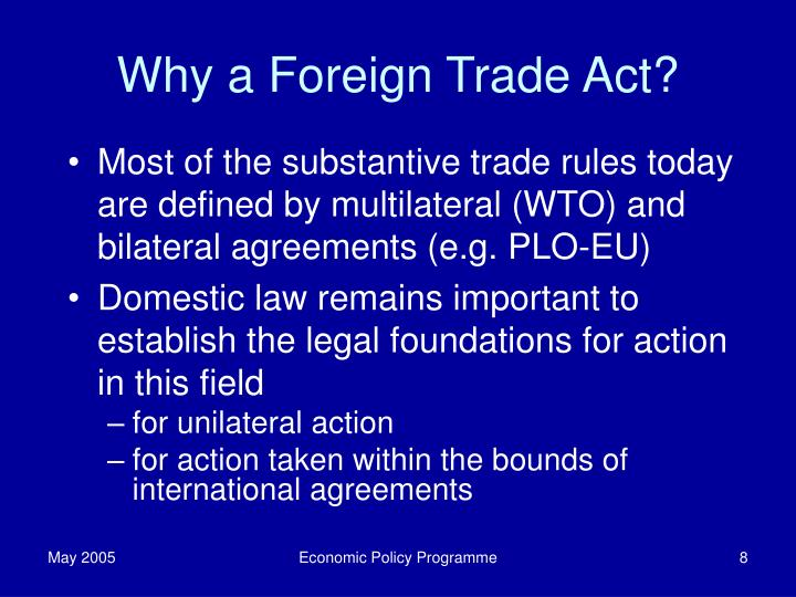 Why a Foreign Trade Act?