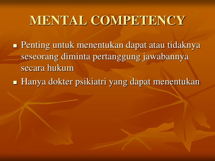 MENTAL COMPETENCY