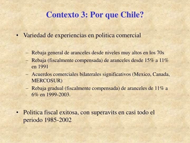Contexto 3: Por que Chile?