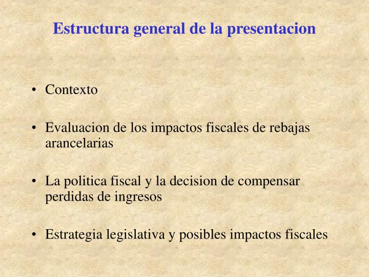 Estructura general de la presentacion