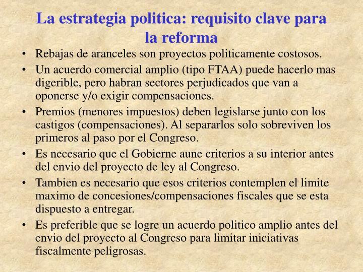 La estrategia politica: requisito clave para la reforma