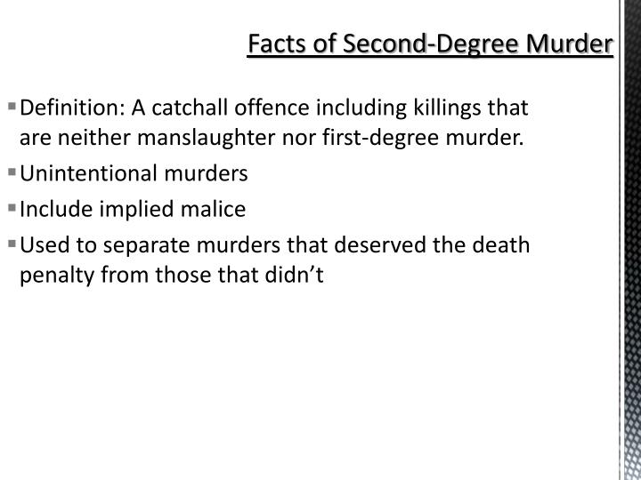 Facts of Second-Degree Murder