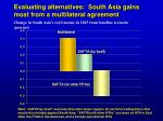 evaluating alternatives south asia gains most from a multilateral agreement2