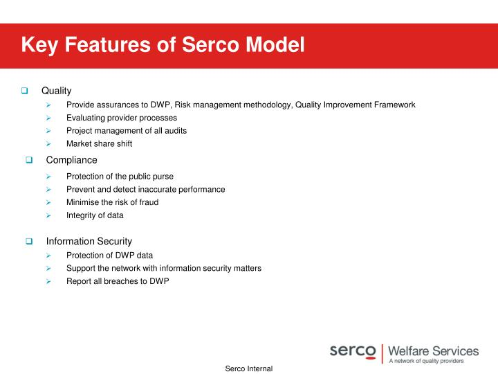 Key Features of Serco Model