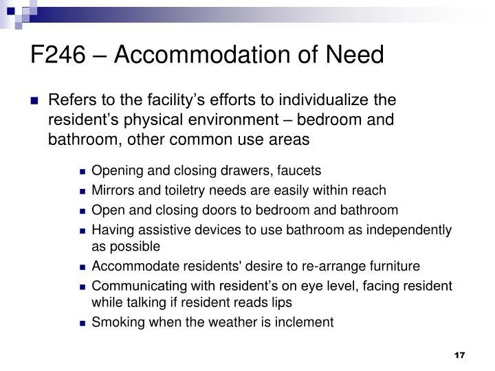 F246 – Accommodation of Need
