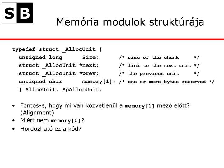 Memória modulok struktúrája