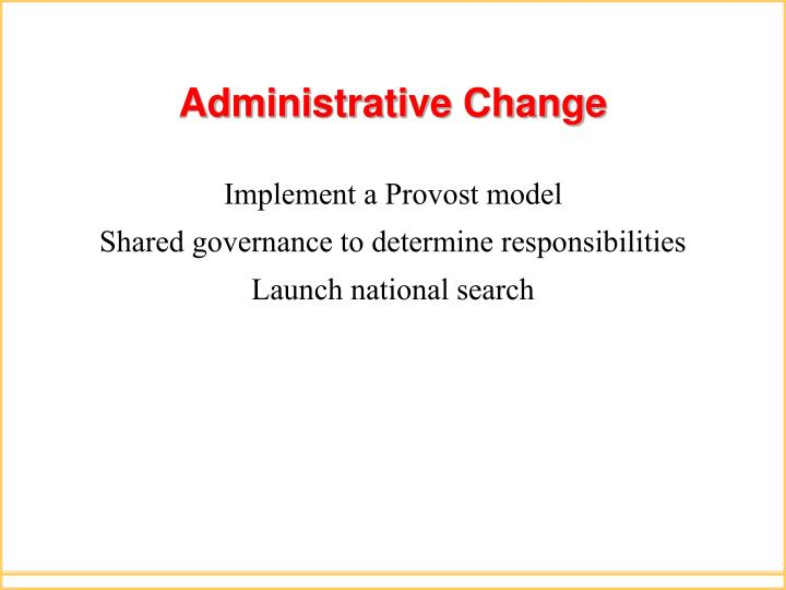 Administrative Change