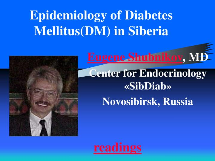 Epidemiology of Diabetes Mellitus(DM) in Siberia