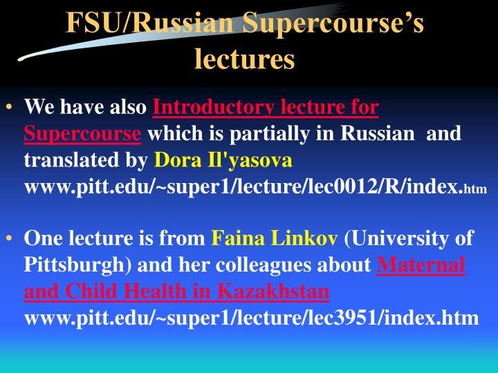 FSU/Russian Supercourse's lectures
