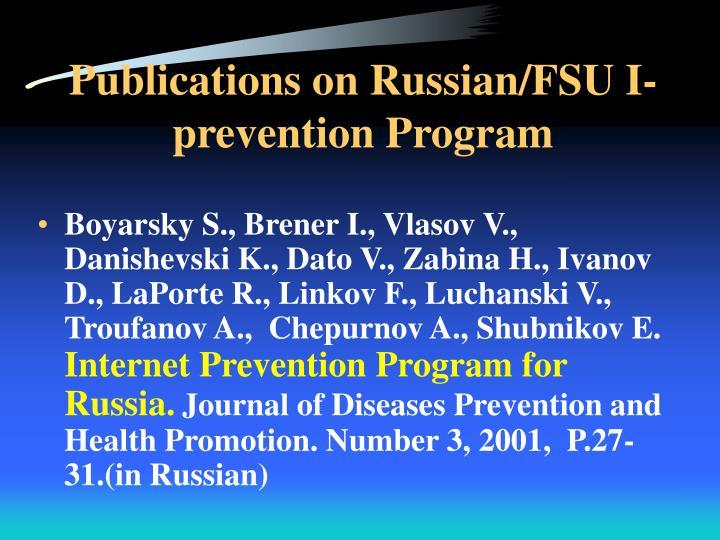 Publications on Russian/FSU I-prevention