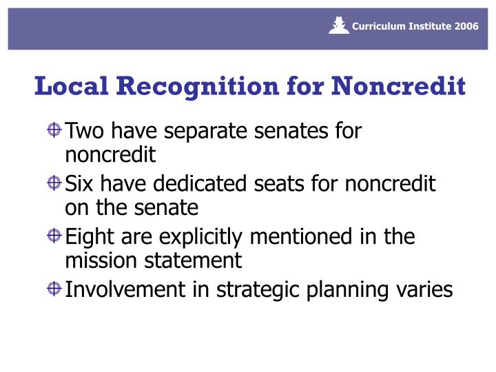 Local Recognition for Noncredit