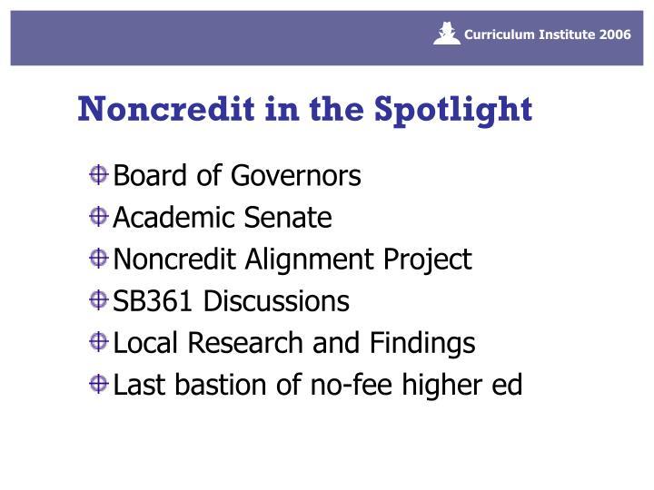 Noncredit in the Spotlight