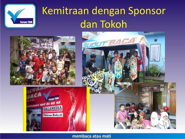 Kemitraan dengan Sponsor dan Tokoh