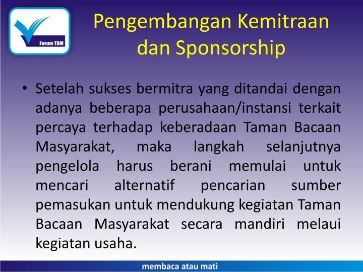 Pengembangan Kemitraan dan Sponsorship