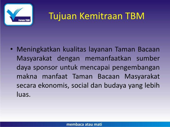 Tujuan Kemitraan TBM