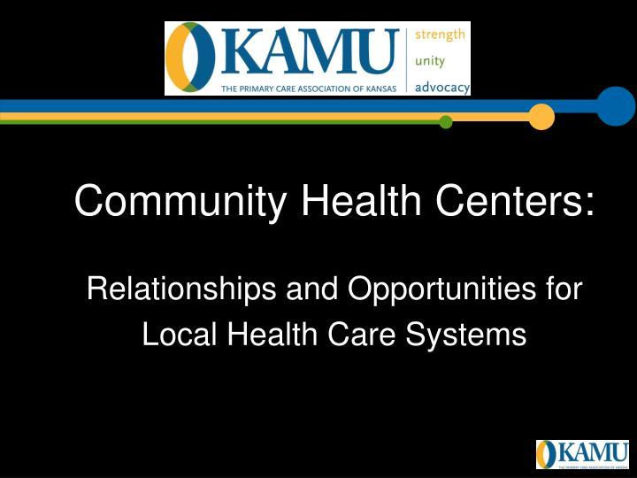Community Health Centers: