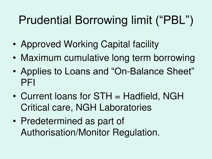 "Prudential Borrowing limit (""PBL"")"