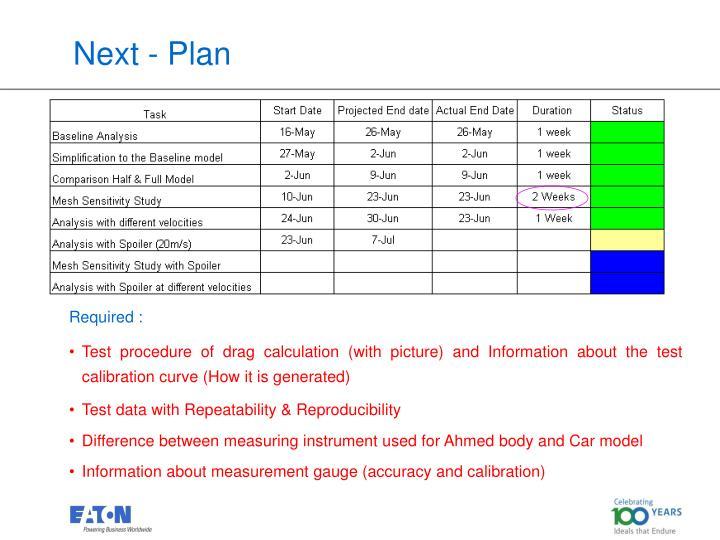 Next - Plan