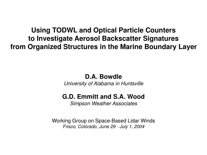 Using TODWL and Optical Particle Counters