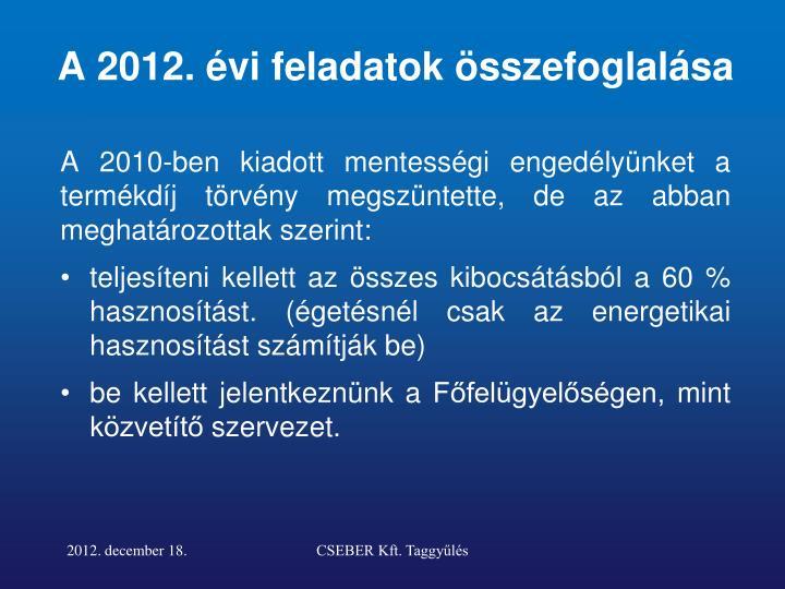 A 2012. évi feladatok összefoglalása