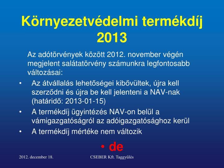 Környezetvédelmi termékdíj 2013