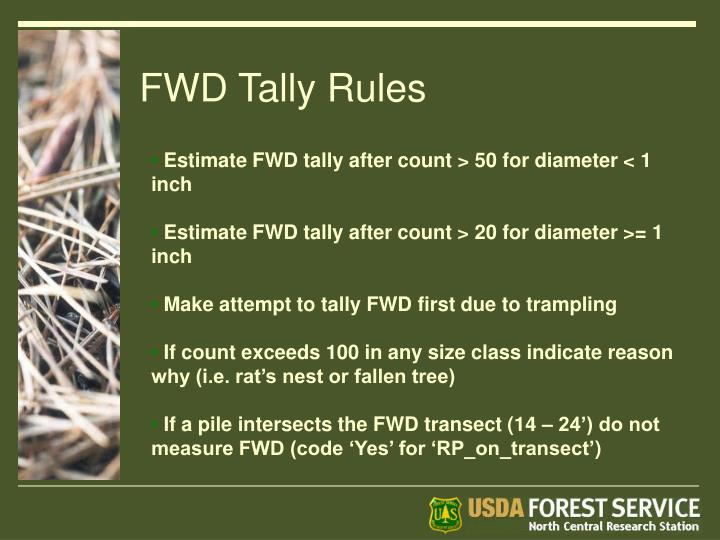 FWD Tally Rules