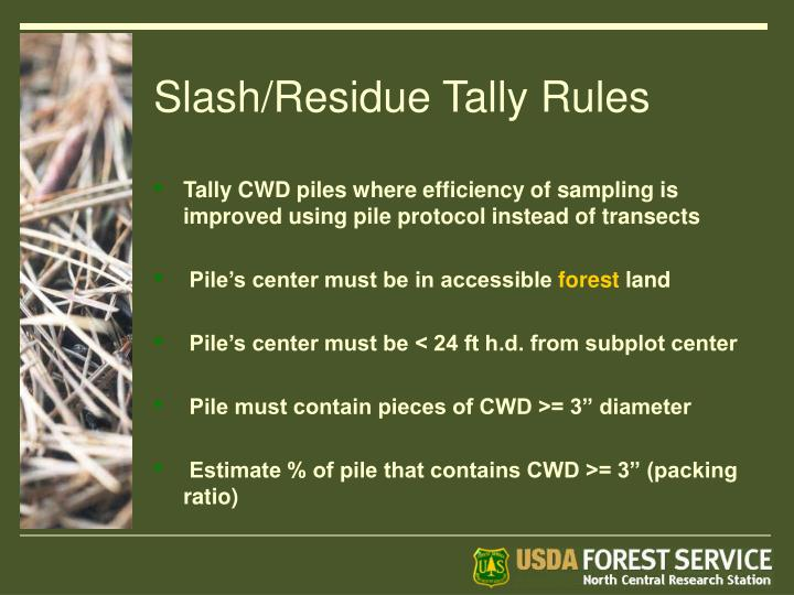 Slash/Residue Tally Rules